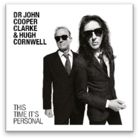 Dr John Cooper Clarke and Hugh Cornwell to release 'This Time It's Personal' album