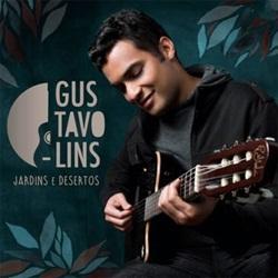 Gustavo Lins – Jardins e Desertos (2018) CD Completo