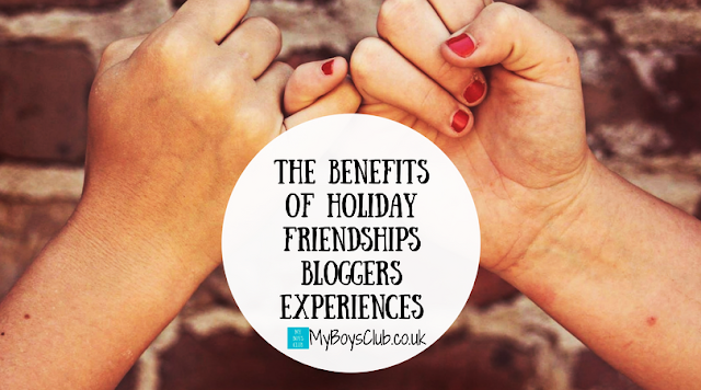 The Benefits of Holiday Friendships - Bloggers share their experiences of their own and their children's holiday friendships.