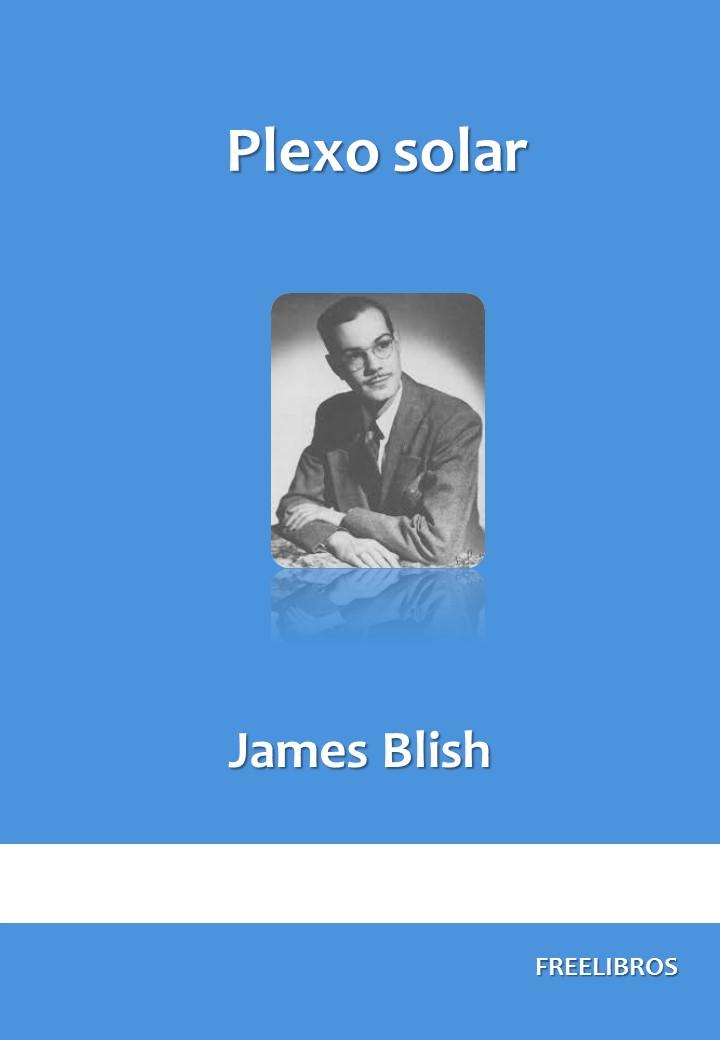 Plexo solar – James Blish