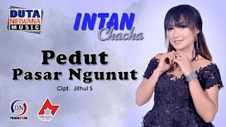 Lirik Lagu Pedut Pasar Ngunut - Intan Chacha