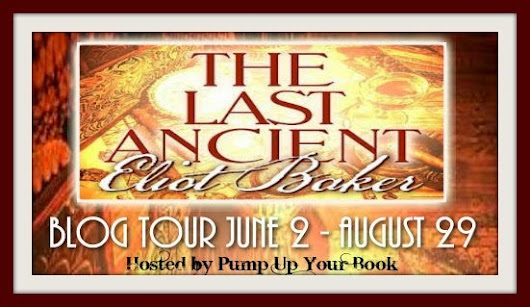 EXCERPT + Giveaway: The Last Ancient by Eliot Baker