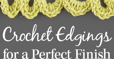 Crochet Edgings!