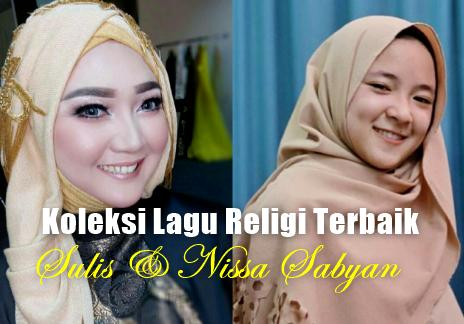 7 Lagu Religi Islami Terbaik Mp3 Nissa Sabyan Dan Sulis,Lagu Religi Paling Laris Di Youtube,Nissa Sabyan, Sulis, Lagu Religi,