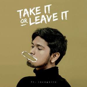 Petra Sihombing - Take It or Leave It (Feat. Incognito)