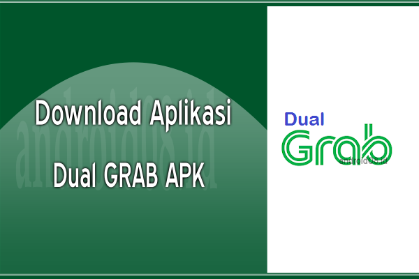 Download Dual Grab Penumpang APK