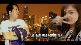 Pacitan Metropolitan - Sahid Indra - Duta Nada Pacitan
