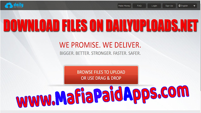 [Tutorial] How to download any file from DailyUploads in MafiaPaidApps.com?