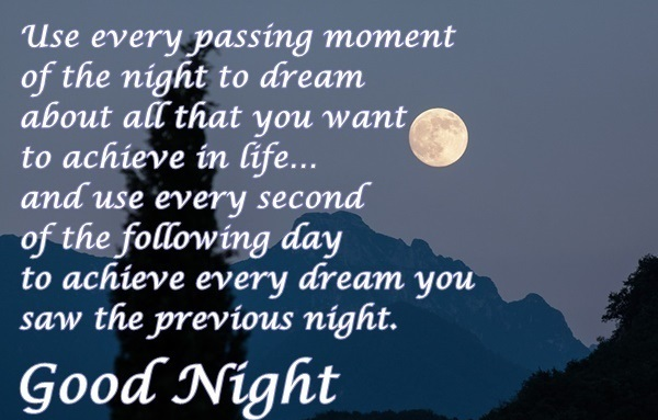 Use every passing moment - Good Night Wishes Cards