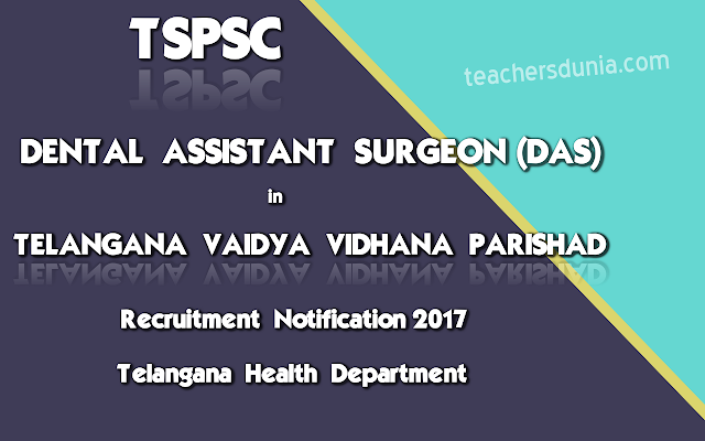 TSPSC-Dental-Assistant-Surgeon-In-TVVP-TS-Health-Department-Notification-2017