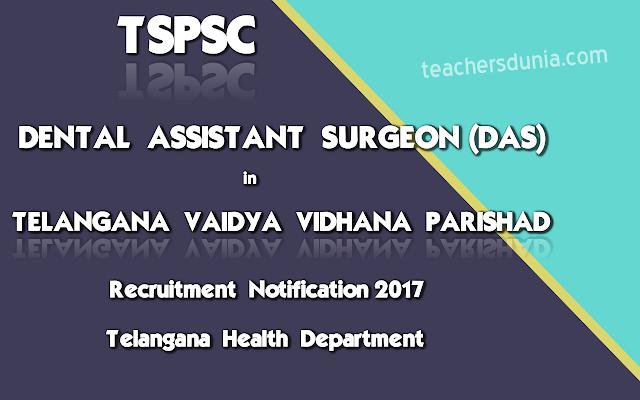 TSPSC-Dental-Assistant-Surgeon-In-TVVP-TS-Health-Department-Notification-2017