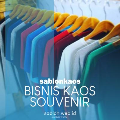 Bisnis kaos Oleh Oleh atau Kaos Souvenir