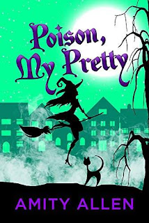 Poison My Pretty - a cozy mystery by Amity Allen