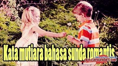 Kata kata mutiara bahasa sunda romantis!