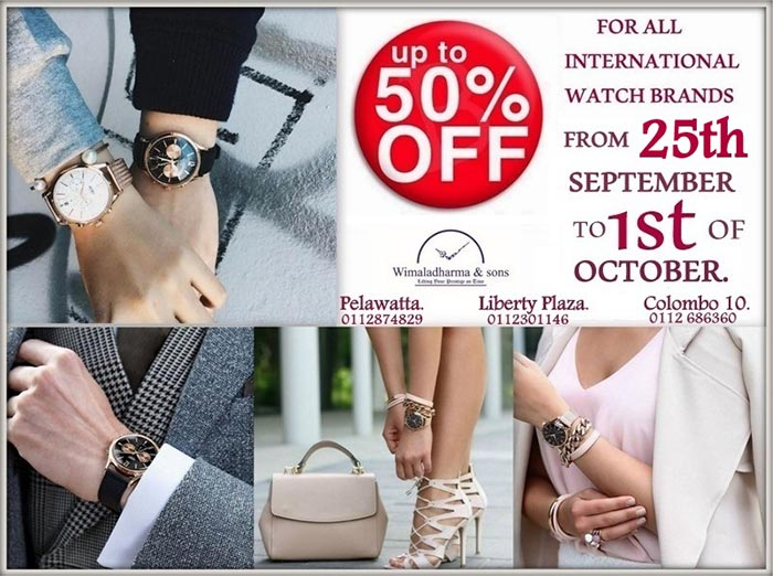 Up to 50% Off exclusive offer for all international watch brands at Wimaladharma & Sons from 26th September to 01st of October