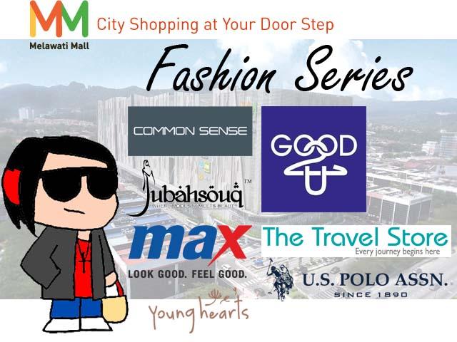 Visit Melawati Mall - Fashion Series