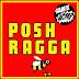 "Sam & The Womp Share New Visual for ""Posh Ragga"""