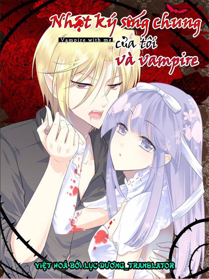 Nhật ký sống chung của tôi và Vampire [Chap 2]