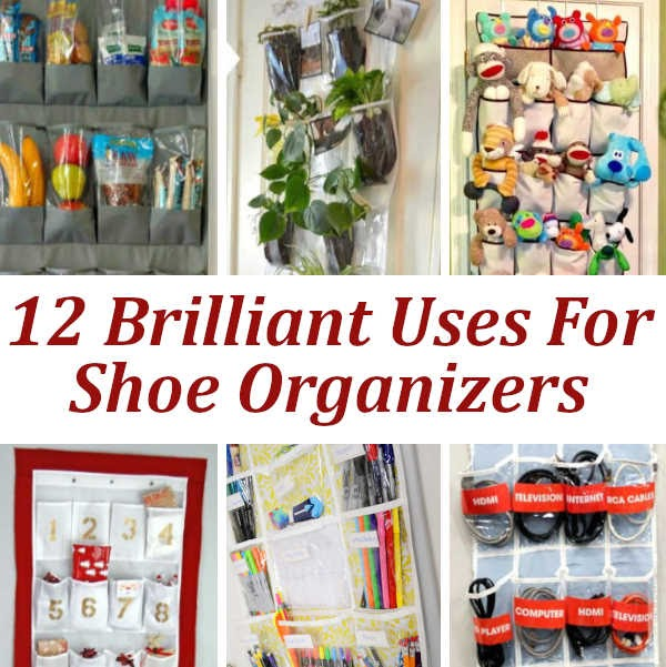 Brilliant Uses For Shoe Organizers