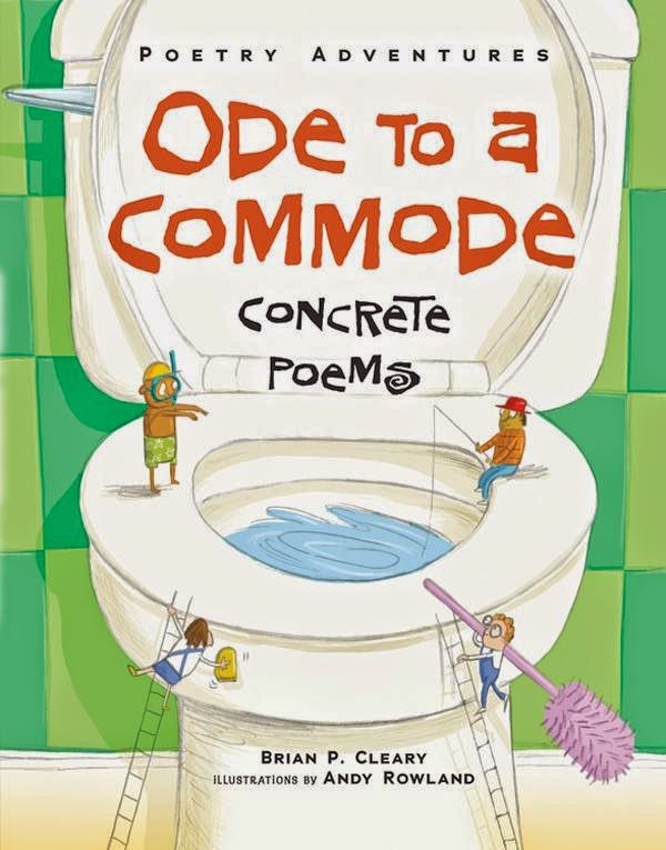 Ode to a Commode concrete poems by Brian Cleary book cover