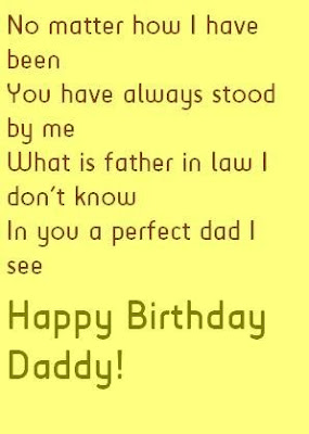 Happy Birthday  wishes quotes for father-in-law: not matter how i have been