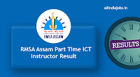 RMSA Assam Part Time ICT Instructor Result