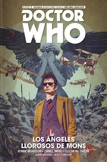 10º DOCTOR WHO #2: LOS ÁNGELES LLOROSOS DE MONS