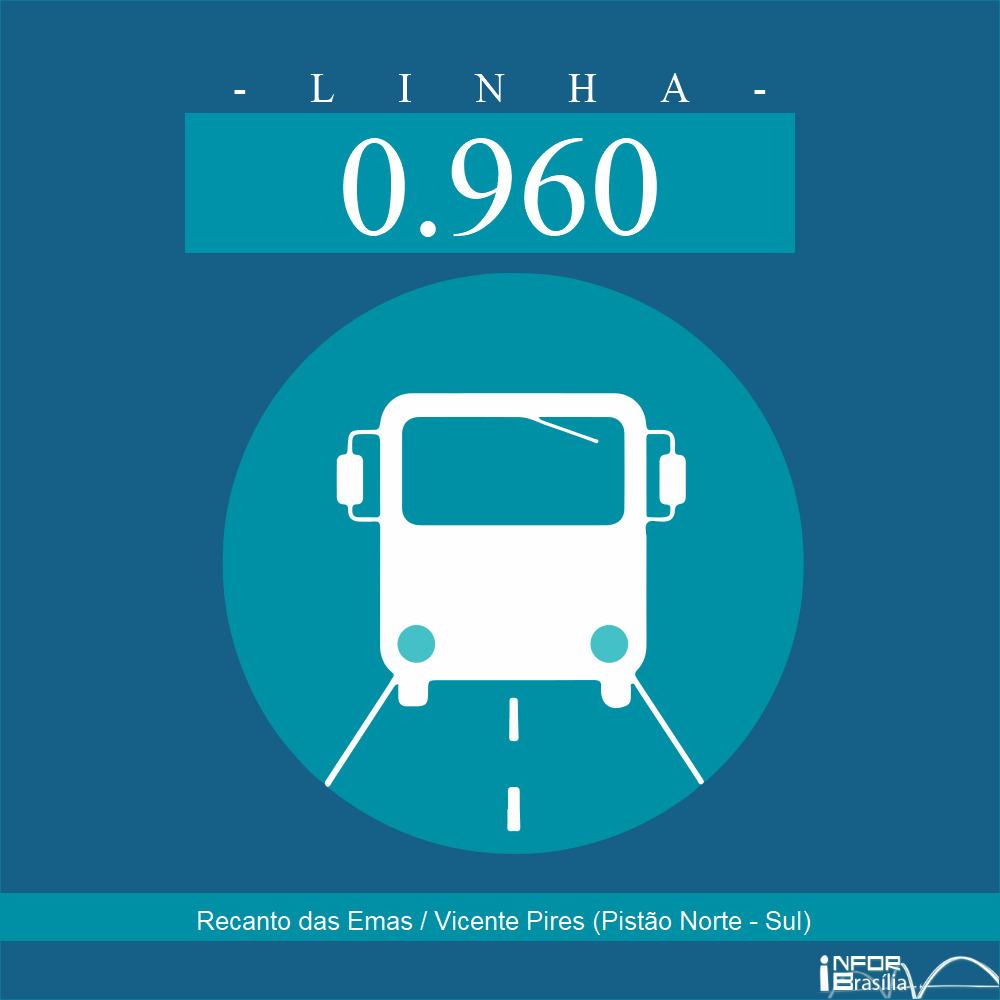 Horário e Itinerário 0.960 -  Recanto das Emas / Vicente Pires (Pistão Norte - Sul)