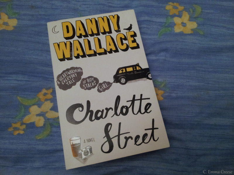 Charlotte Street, Danny Wallace – Reviewed.