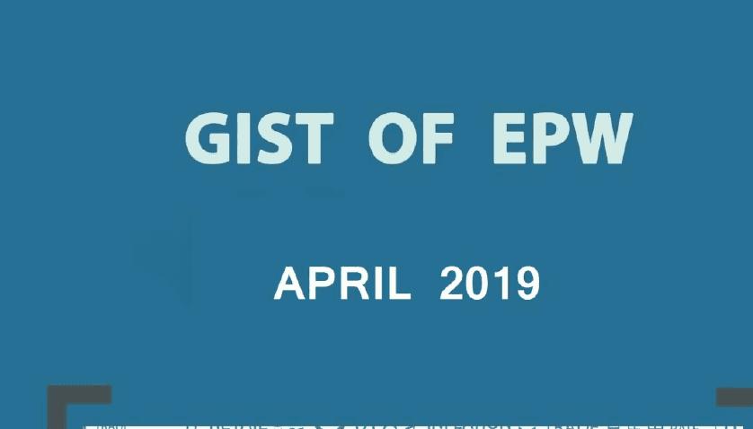 GIST of EPW Feb-April 2019 Download PDF