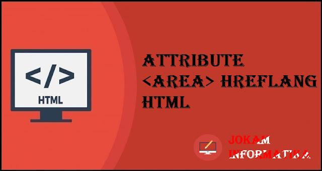 Tagging <area> Hreflang Attribute Pada Bahasa Pemrograman HTML - JOKAM INFORMATIKA