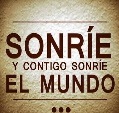 Sonríe y contigo sonríe el mundo