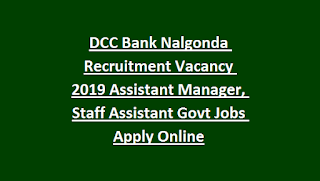 DCC Bank Nalgonda Recruitment Vacancy Notification 2019 Assistant Manager, Staff Assistant Govt Jobs Apply Online