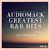 Audiomack's Greatest R&B Hits by PLAY R&B