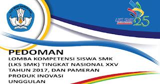 Juknis Pedoman Lomba Kompetensi Siswa (LKS-SMK) 2017