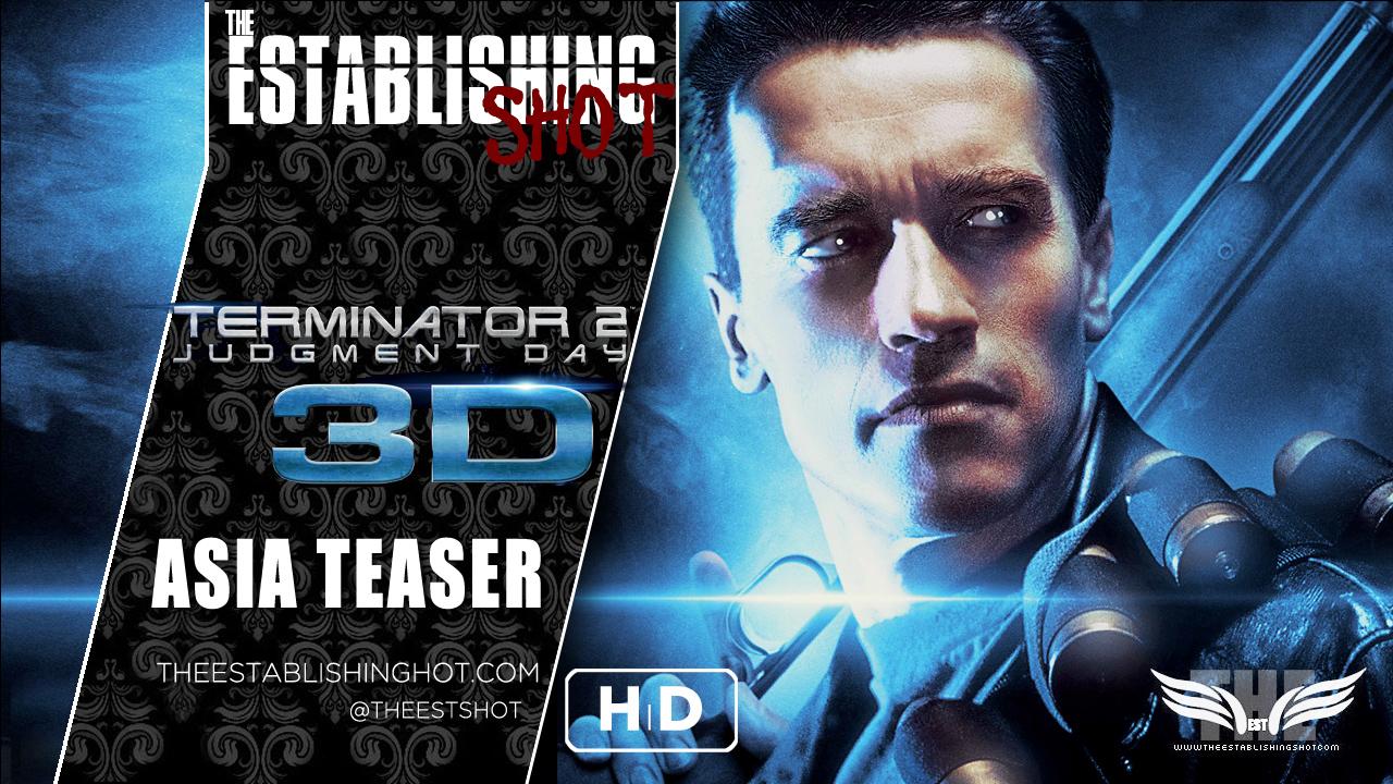 Terminator 2: Judgement Day 3D Teser Trailer