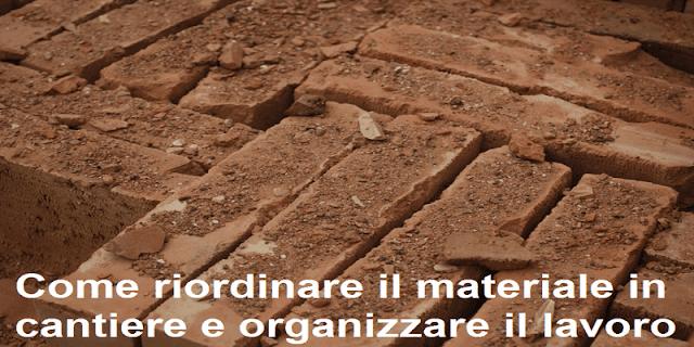 organizzare-riordinare-il-materiale-in-cantiere