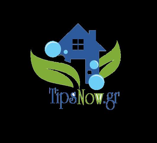 TIPS NOW- TipsNow.gr ΤΙΠΣ ΝΟς  - Έξυπνα tips -ΓΡΗΓΟΡΑ TIPS -ΚΟΛΠΑ -ΣΥΝΤΑΓΕΣ