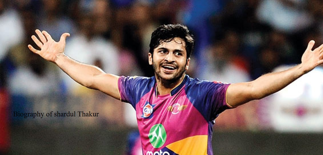 Biography Of Shardul Thakur My Experiences