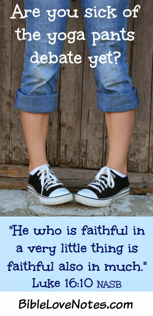faithful in little things, yoga pants debate, Christian kindness