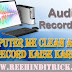 Computer में Clean Audio Record कैसे करें/How To Record Clear Voice