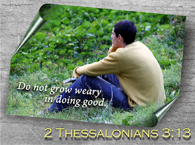 do not grow weary in doing good