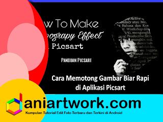 Edit Foto Picsart - Membuat Efek Tipografi Keren Dan Mudah