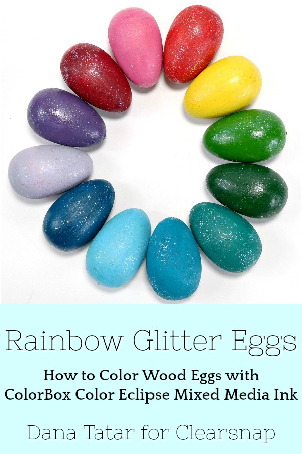 Rainbow Glitter Wood Eggs Colored with ColorBox Color Eclipse Mixed Media Ink and Smoock Glitz