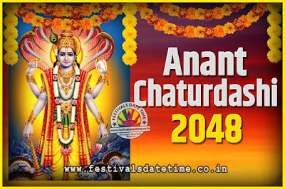 2048 Anant Chaturdashi Pooja Date and Time, 2048 Anant Chaturdashi Calendar