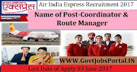 Air India Express Recruitment 2017– Coordinator, Route Manager