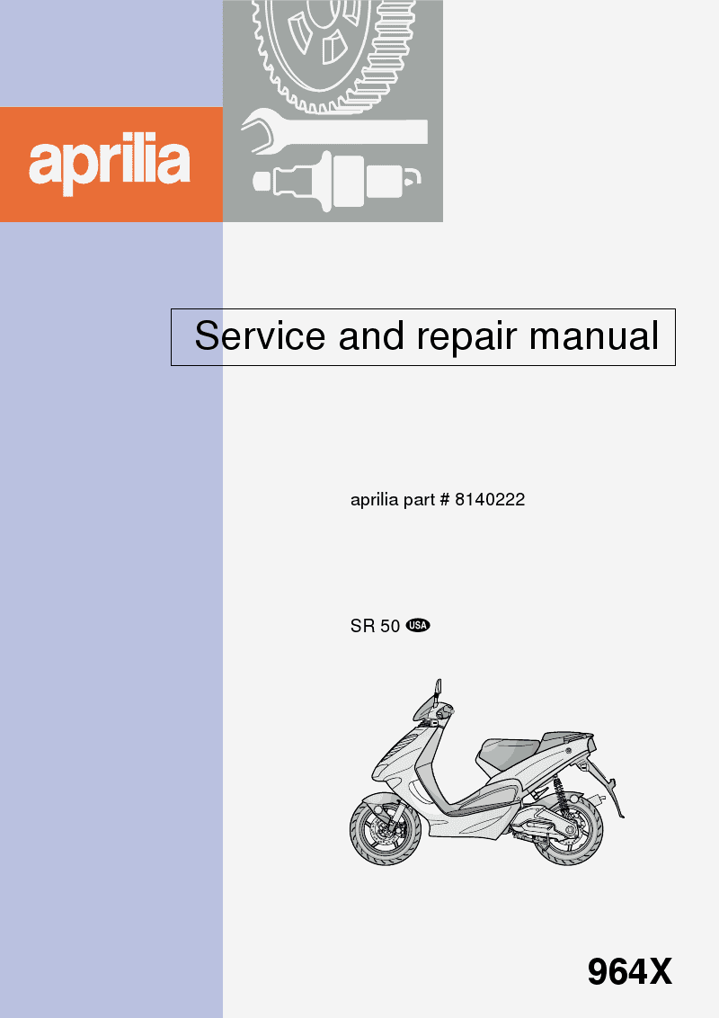 Filename: Aprilia Ditech and Aprilia SR50 USA Workshop Manual pdf.  Language: English File : PDF Size: Mb