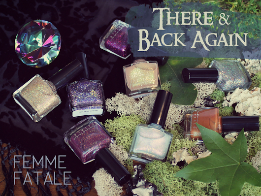 Femme Fatale: There & Back Again Collection