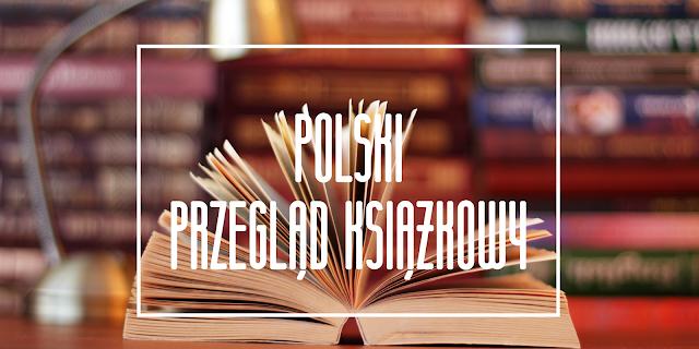 Polski przegląd książkowy | Październik 2016