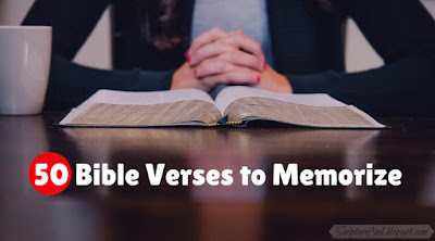 50 Bible Verses to Memorize | scriptureand.blogspot.com